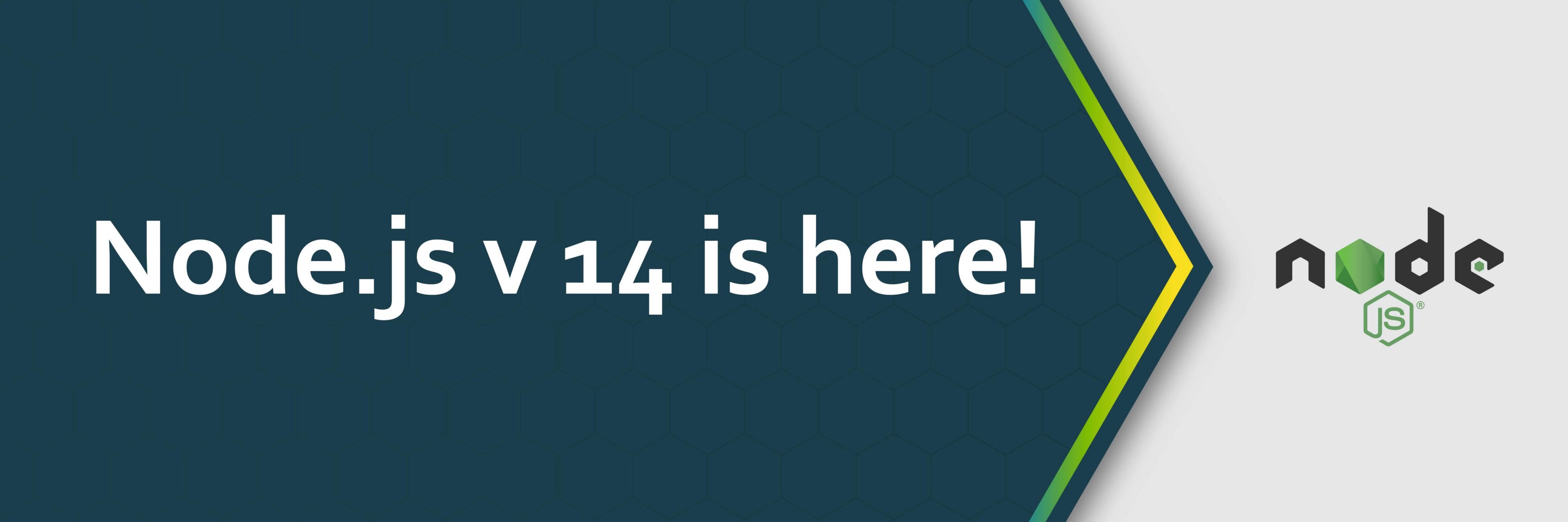Node.js 14 正式发布:V8引擎升级,新增异步本地存储API