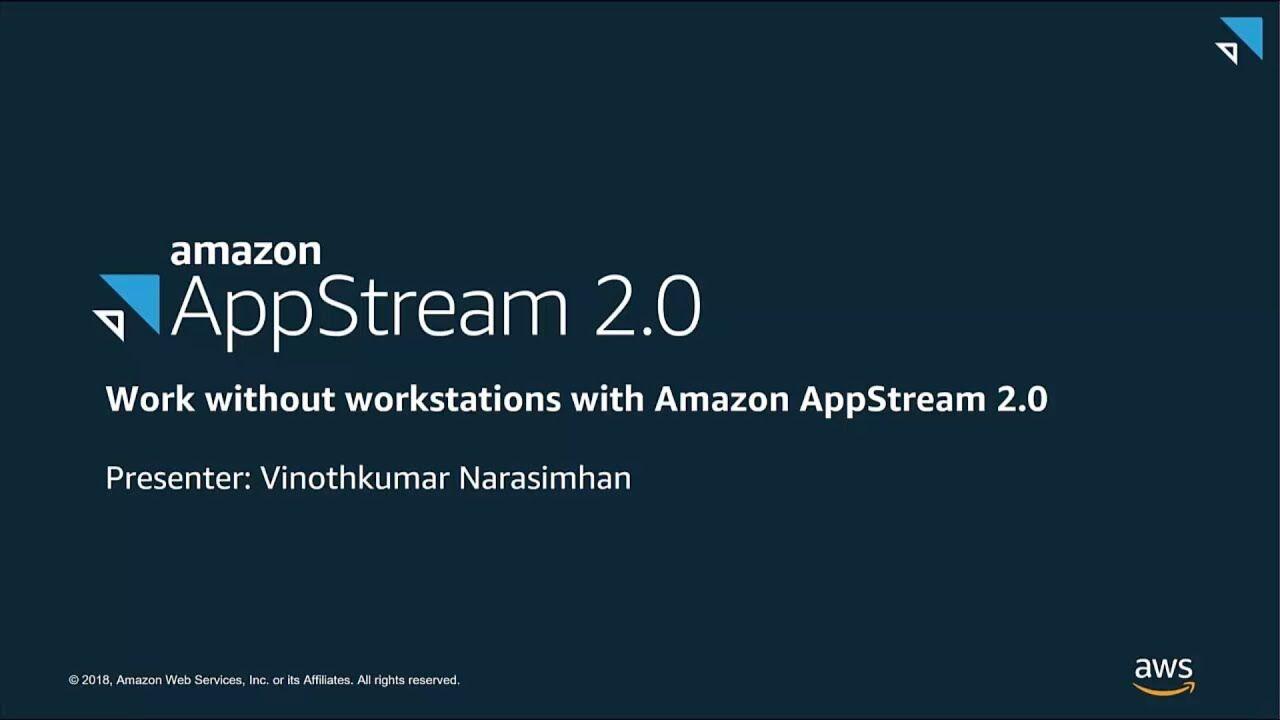 Amazon AppStream 2.0 新增功能介绍