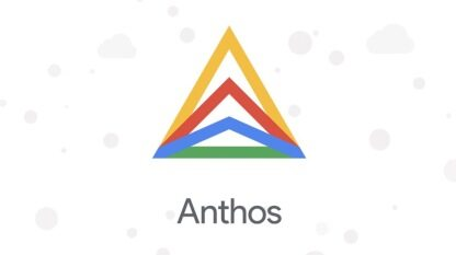 降低应用程序现代化门槛:Anthos为混合云环境带来托管服务网格与无服务器解决方案