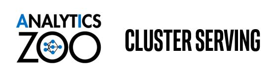 Analytics Zoo Cluster Serving自动扩展分布式推理