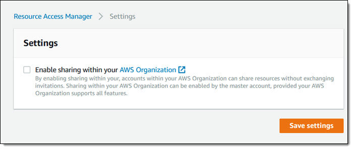 新推出 AWS Resource Access Manager 跨账户资源共享